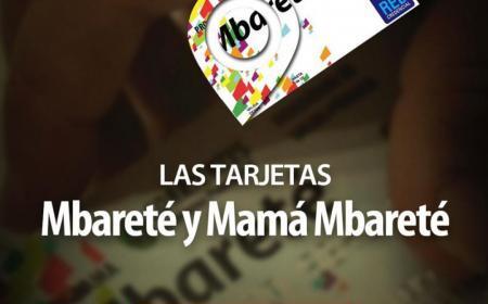 Se encuentran habilitadas las tarjetas Mbareté y Mamá Mbareté El Gobierno provincial informó que las tarjetas Mbareté y Mamá Mbareté se encuentran ha